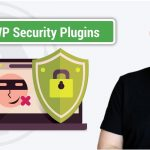 What Is The Best Security Plugin For WordPress – 5 WordPress Security Plugins Compared