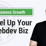 Strategies To Level Up Your Web Development Business & Beat Isolation