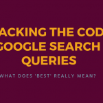 """What Does """"Best"""" Really Mean in a Google Search?"""