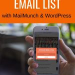 How to Use MailMunch to Grow Your Email List